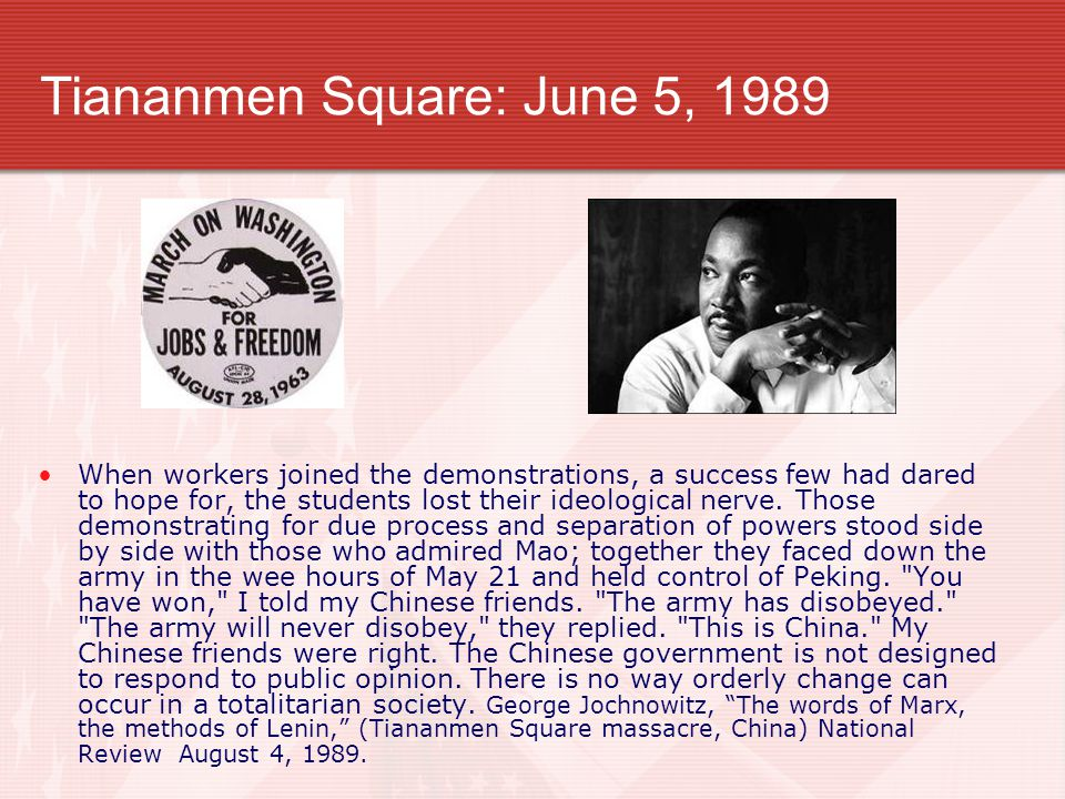 Tiananmen Square: June 5, 1989 When workers joined the demonstrations, a success few had dared to hope for, the students lost their ideological nerve.