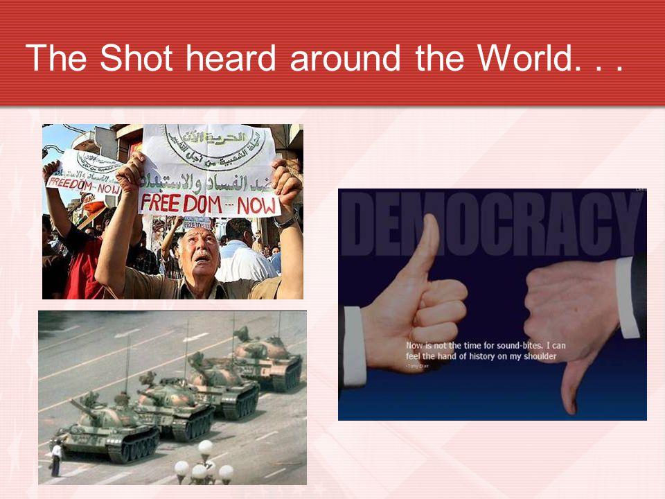 The Shot heard around the World...