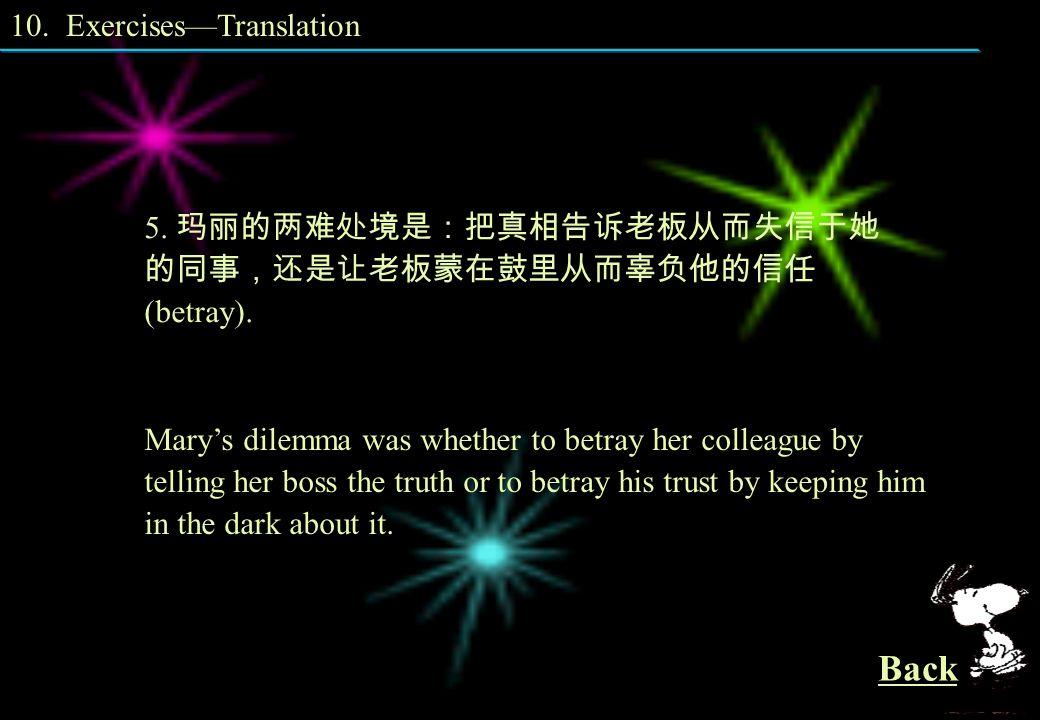 10. Exercises—Translation 4. 在调查过程中,他们发现了种种形式的政治腐败,并揭 露了许多贪官污吏 (corrupt officials).