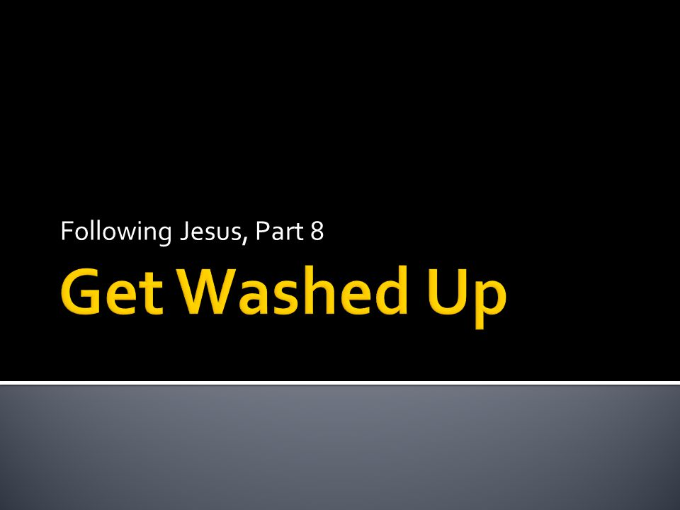 Following Jesus, Part 8
