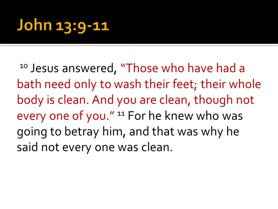 1.How did Peter react to Jesus' initial attempt to wash his feet.