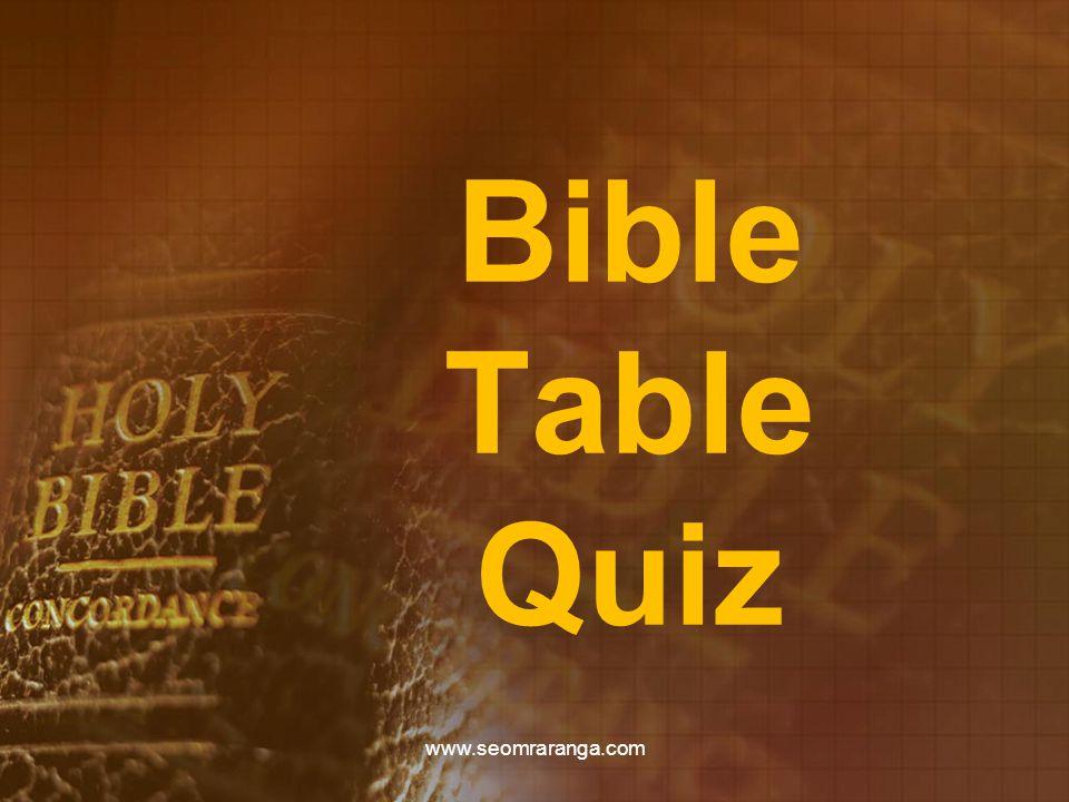 Bible Table Quiz www.seomraranga.com