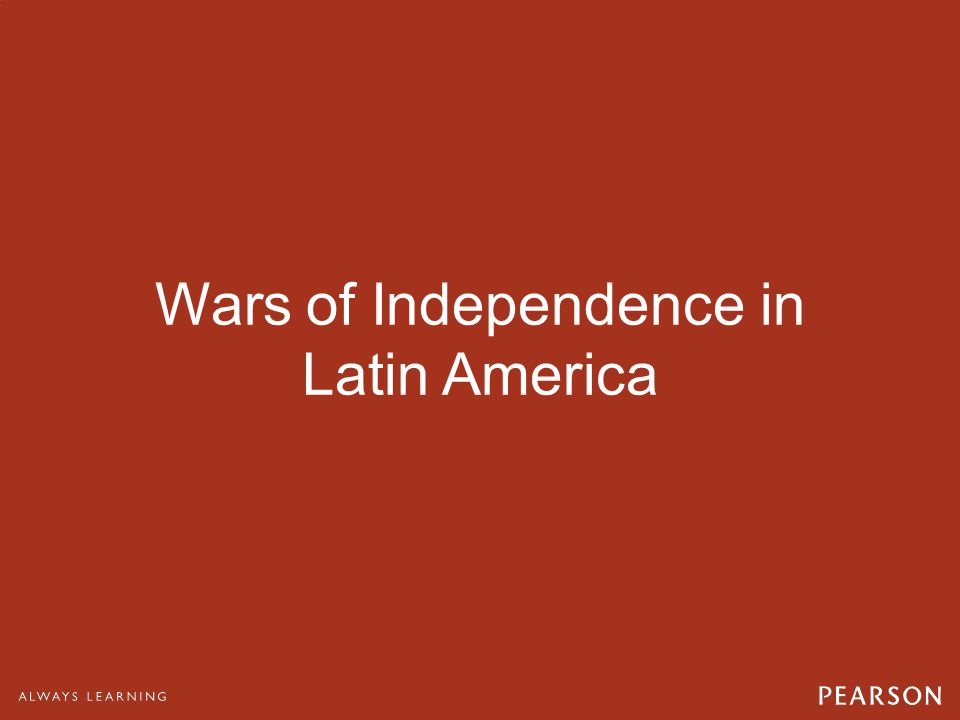 Wars of Independence in Latin America