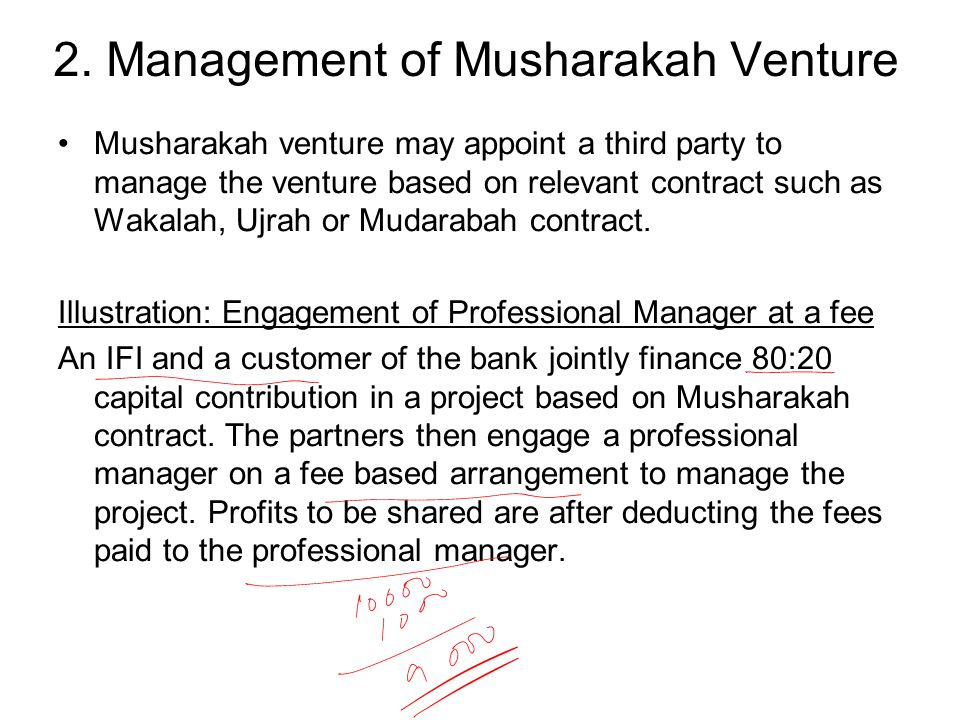 Musharakah venture may appoint a third party to manage the venture based on relevant contract such as Wakalah, Ujrah or Mudarabah contract.