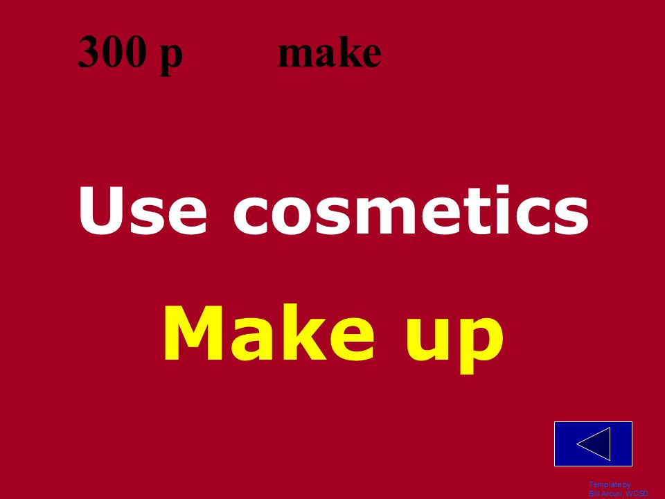 Template by Bill Arcuri, WCSD Compensate for Make up for 200 p make