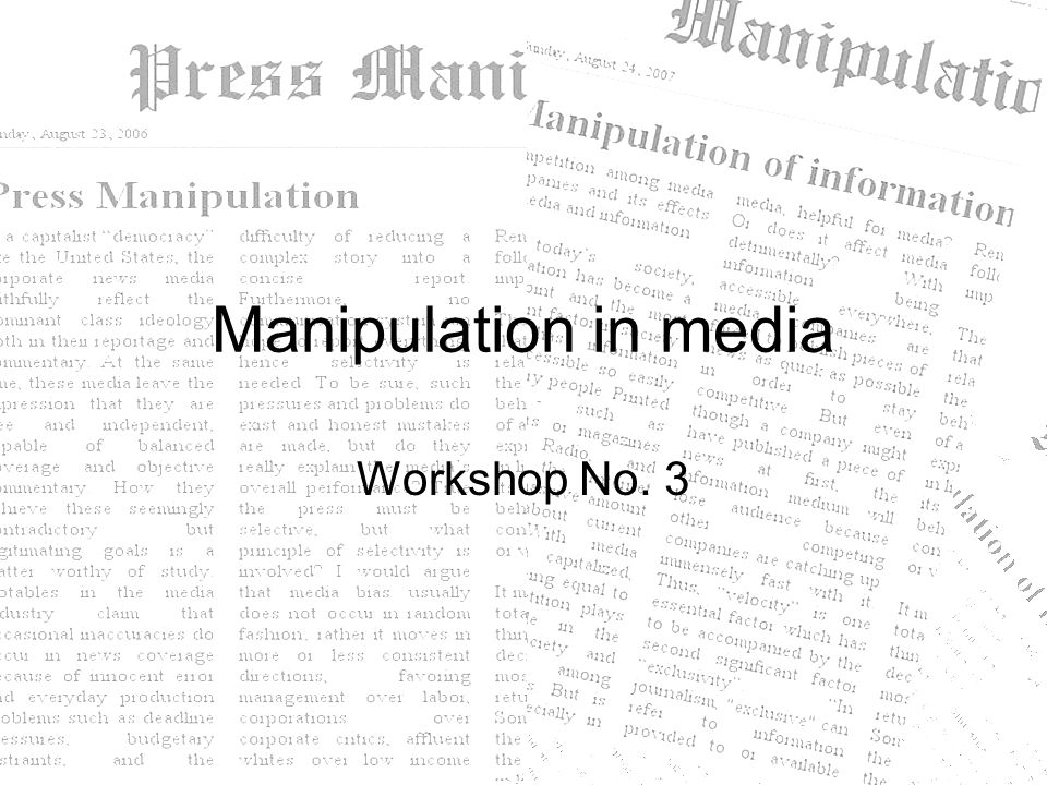 Manipulation in media Workshop No. 3