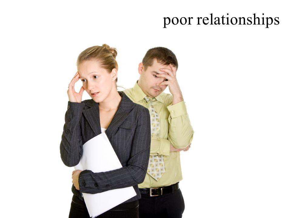 poor relationships