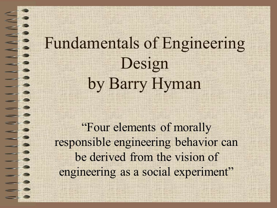 What's all this got to do with Engineering? You design or work on things that affect a lot of people. You are employed by a company that has some expe