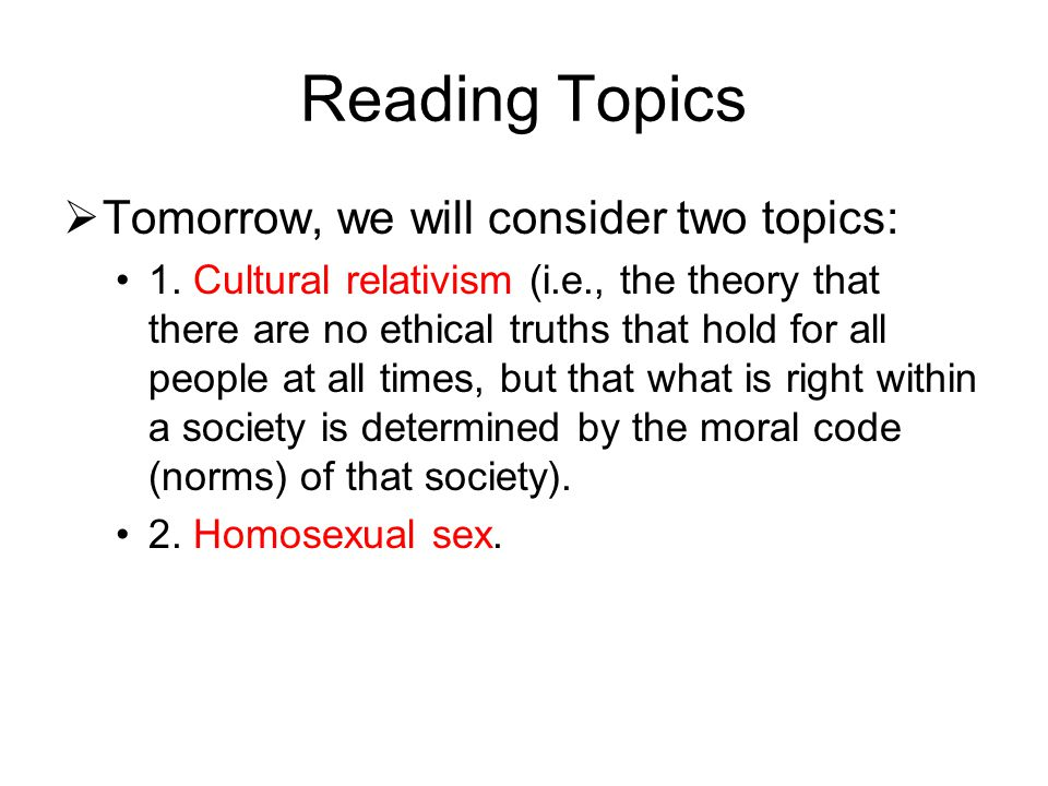 Reading Topics  Tomorrow, we will consider two topics: 1.
