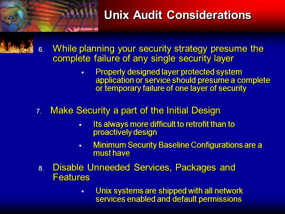 Unix Audit Considerations 7.