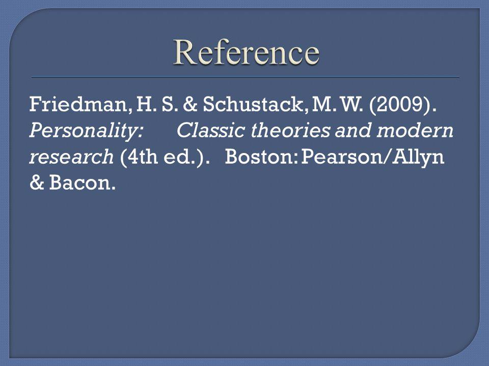 Friedman, H. S. & Schustack, M. W. (2009).