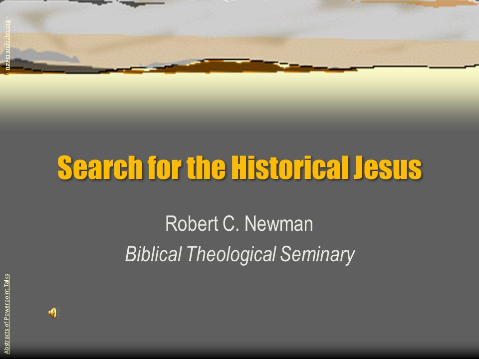 Search for the Historical Jesus Robert C.