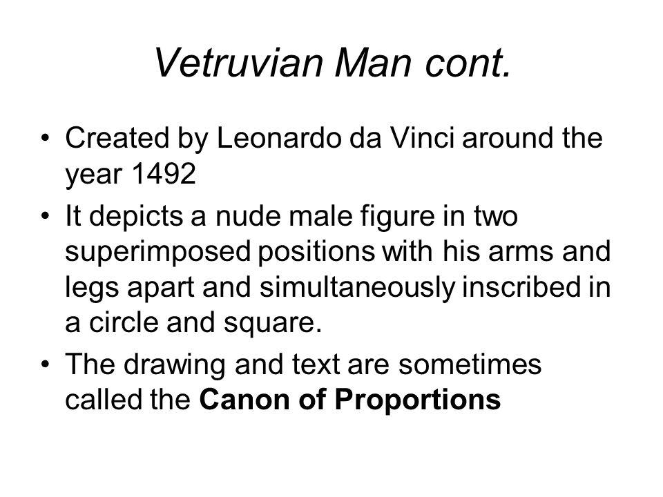 Vetruvian Man cont.