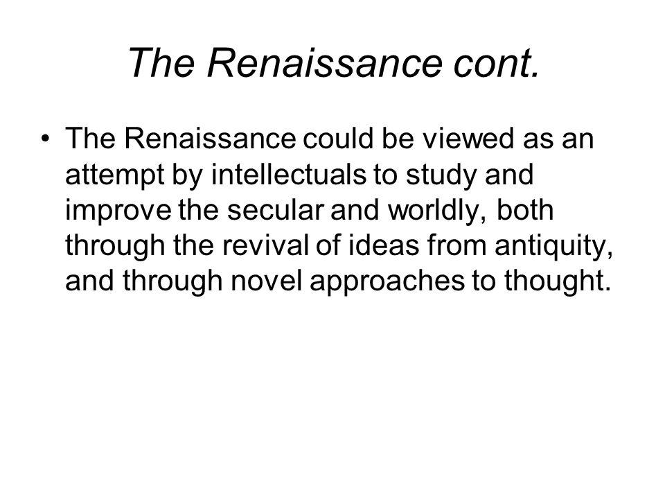 The Renaissance cont.