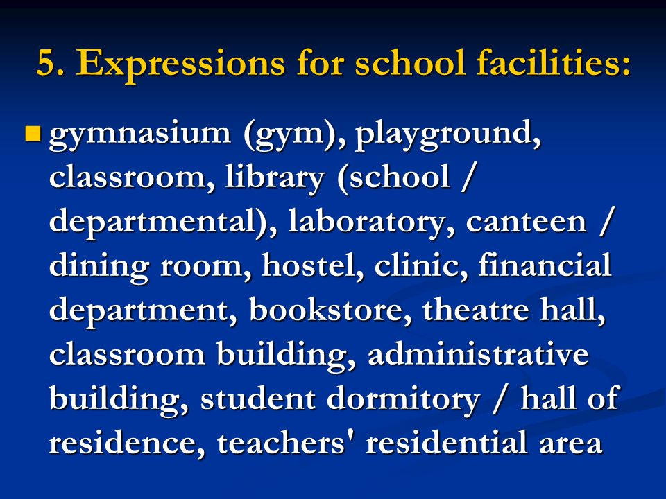 4. Expressions for school organizations: teaching group, department, center, unit, school, branch, office, general service / logistic department teach