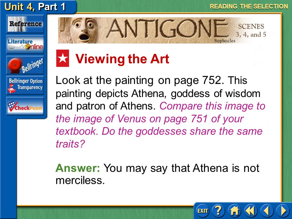 Unit 4, Part 1 Antigone, Scenes 3, 4, and 5 Tragic Flaw Read the second text highlighted in purple on page 752. What is Teiresias accusing Creon of he
