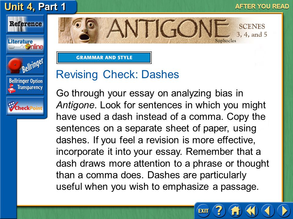 Unit 4, Part 1 Antigone, Scenes 3, 4, and 5 AFTER YOU READ Sophocles's Language and Style