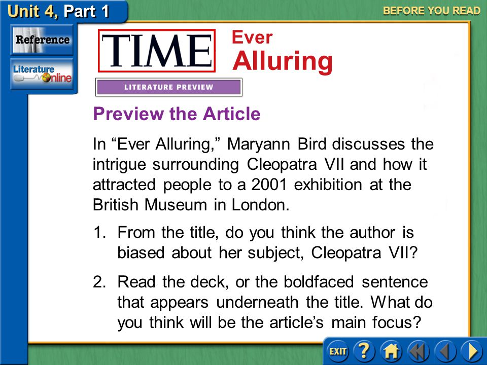 Unit 4, Part 1 TIME: Ever Alluring Ever Alluring SELECTION MENU Before You Read Reading the Selection After You Read Selection Menu (pages 763–766)