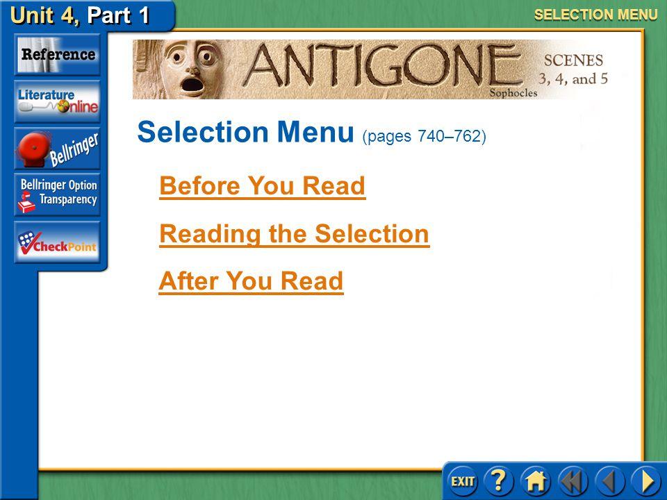 Unit 4, Part 1 Antigone, Scenes 1 and 2