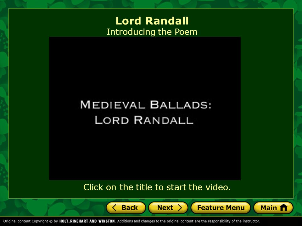 Click on the title to start the video. Lord Randall Introducing the Poem