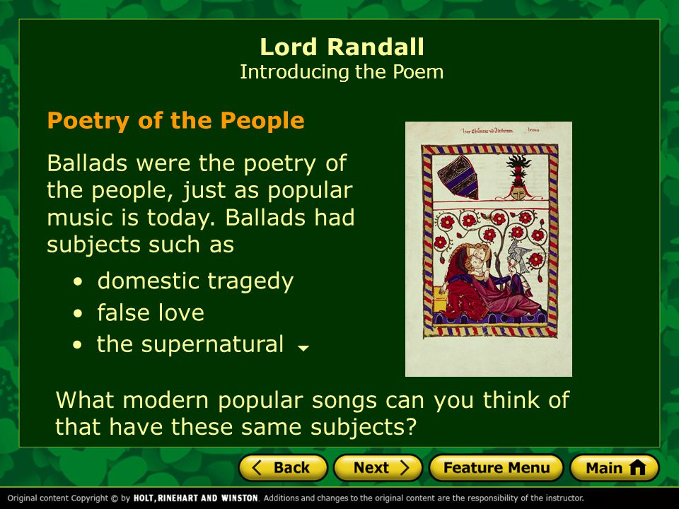 Poetry of the People Ballads were the poetry of the people, just as popular music is today.