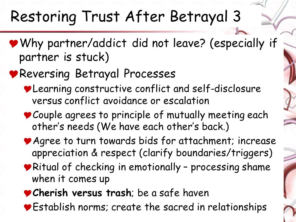 Restoring Trust After Betrayal 3  Why partner/addict did not leave.