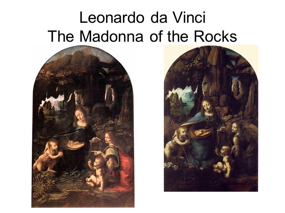 Leonardo da Vinci The Madonna of the Rocks