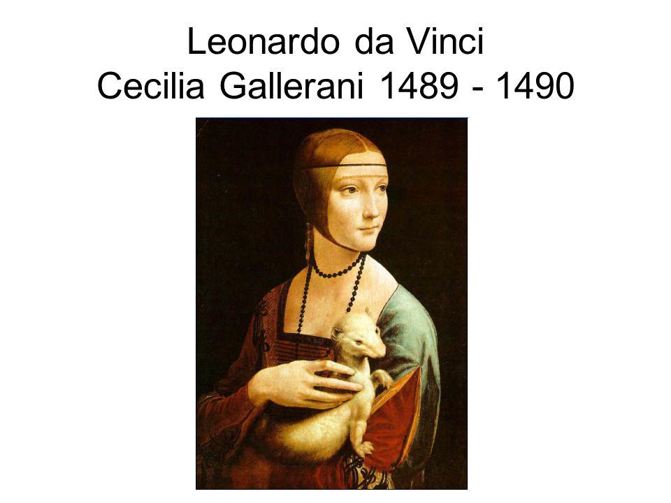 Leonardo da Vinci Cecilia Gallerani 1489 - 1490