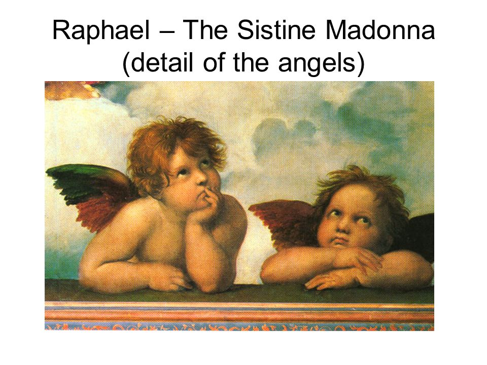Raphael – The Sistine Madonna (detail of the angels)