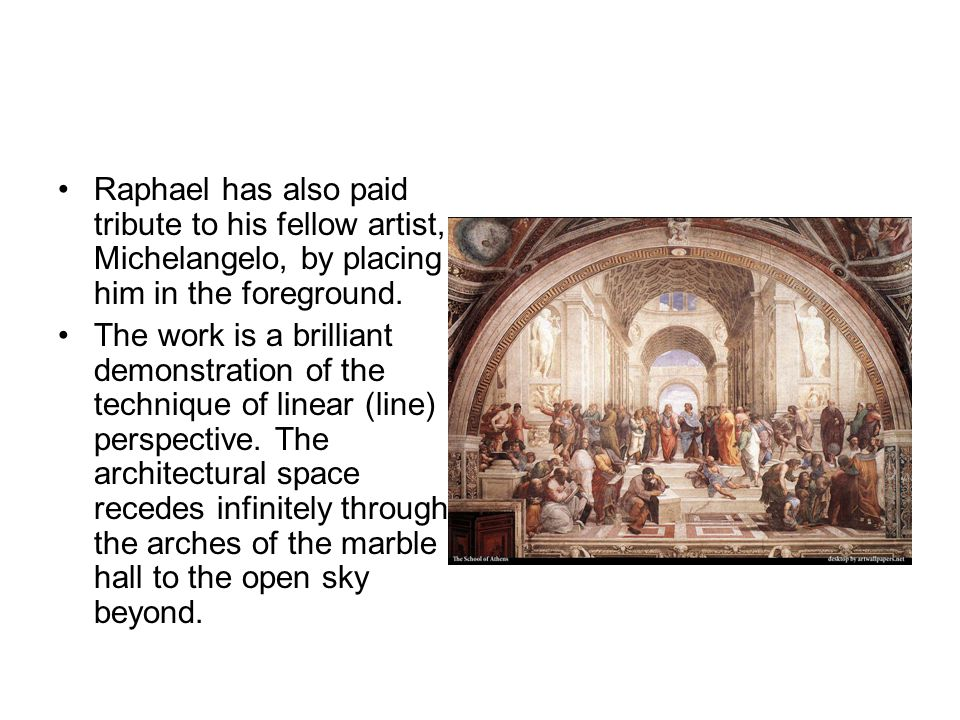 Raphael has also paid tribute to his fellow artist, Michelangelo, by placing him in the foreground.