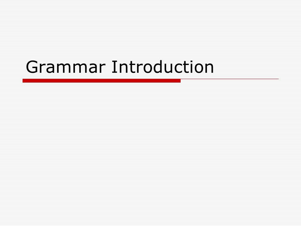 Grammar Introduction