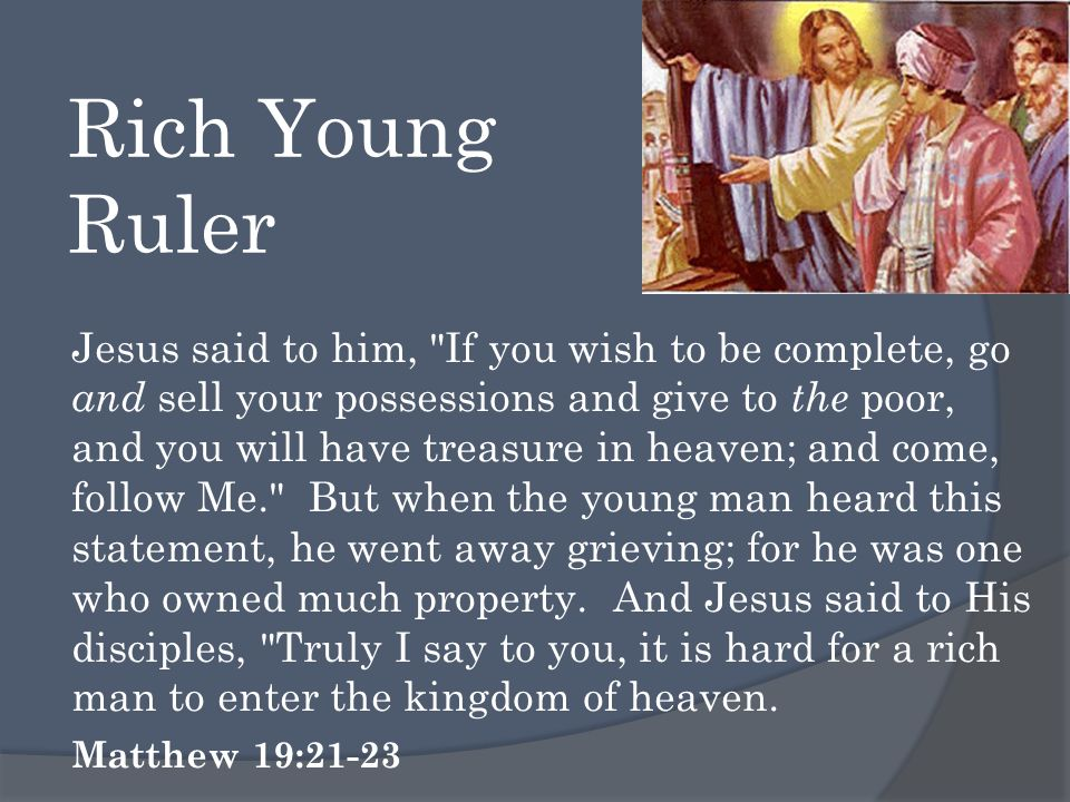 Rich People Luke 12:15 Then He said to them, Beware, and be on your guard against every form of greed; for not even when one has an abundance does his life consist of his possessions. 1Timothy 6:9 But those who want to get rich fall into temptation and a snare and many foolish and harmful desires which plunge men into ruin and destruction.