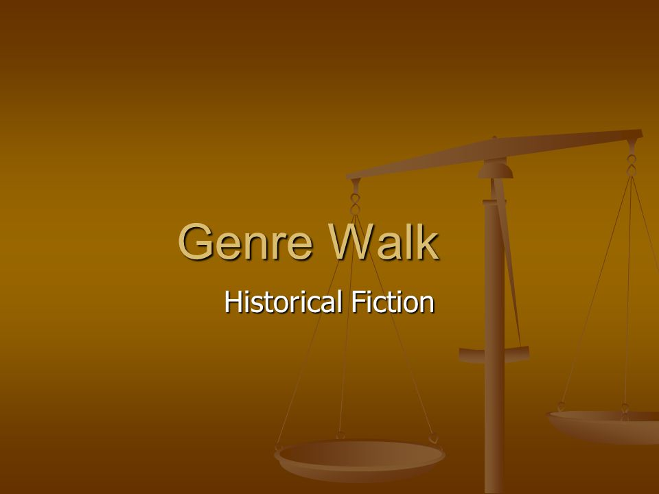 Genre Walk Historical Fiction