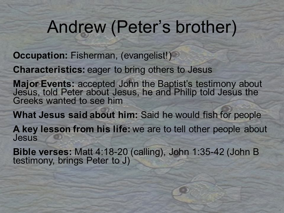 Philip Occupation: Fisherman Characteristics: Questioning attitude Major Events: told Nathanael about Jesus, wondered how Jesus would feed 5000, asked Jesus to show his followers God the Father What Jesus said about him: Asked if Philip realised that to know and see Him was to know and see the Father A key lesson from his life: God doesn't mind us asking questions and uses them to teach us Bible verses: John 1:43-46 (calling), John 6:2-7 (questioning), John 14:8-11 (show us the Father)