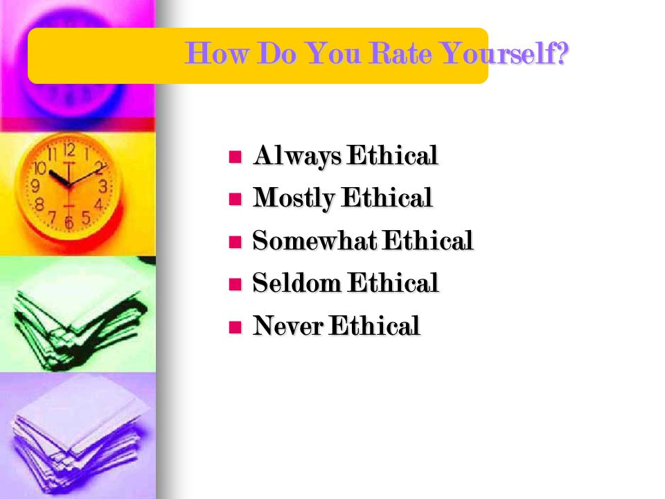How Do You Rate Yourself.