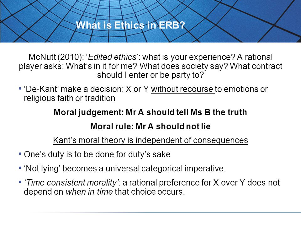 What is Ethics in ERB. McNutt (2010): 'Edited ethics': what is your experience.