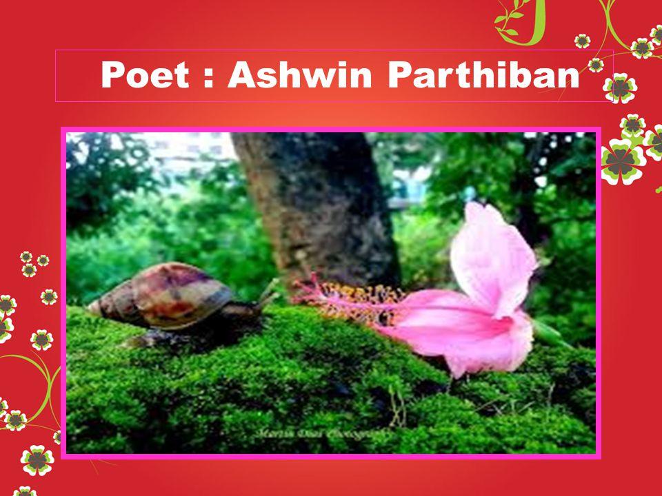 Poet : Ashwin Parthiban