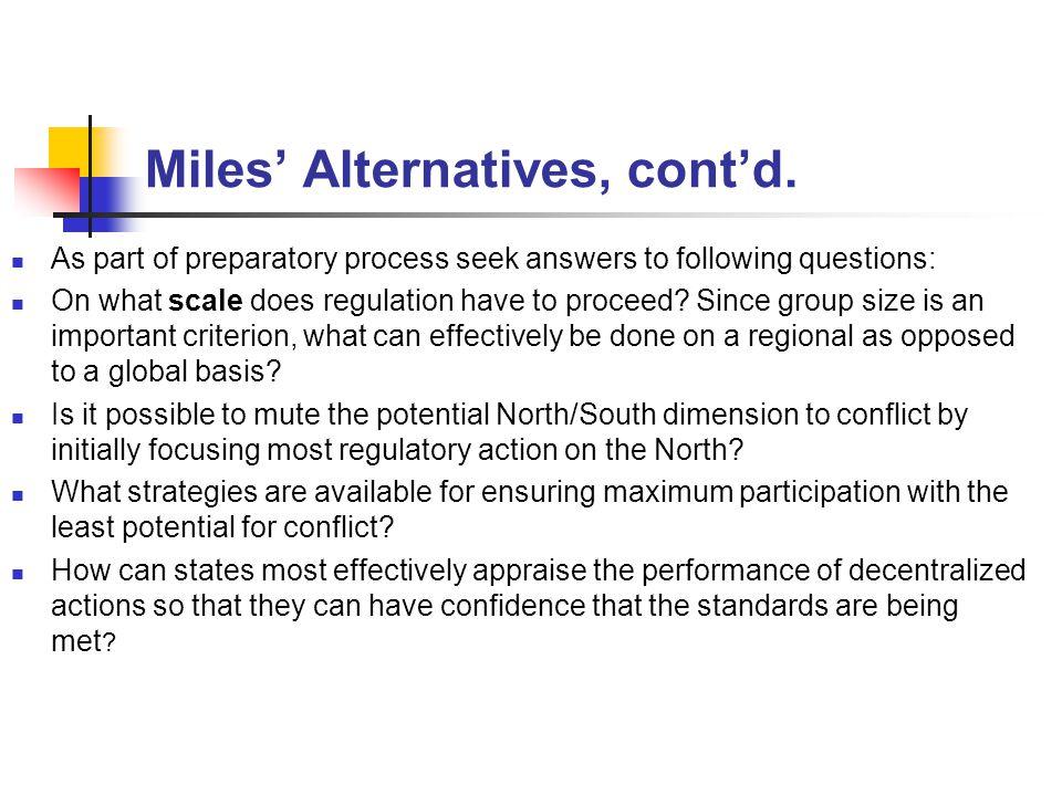 Miles' Alternatives, cont'd.