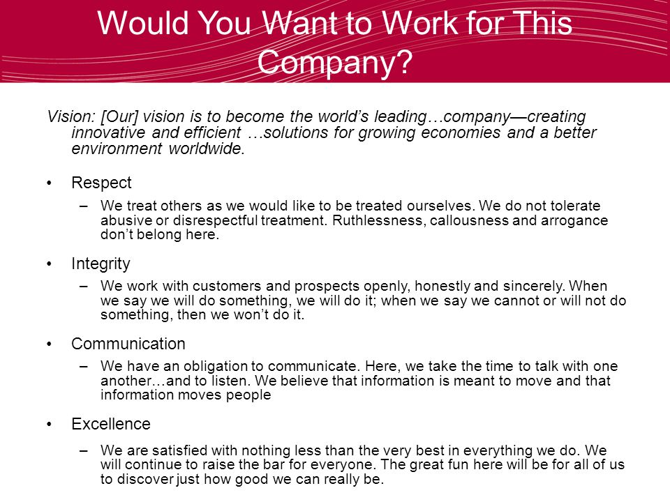 Would You Want to Work for This Company.