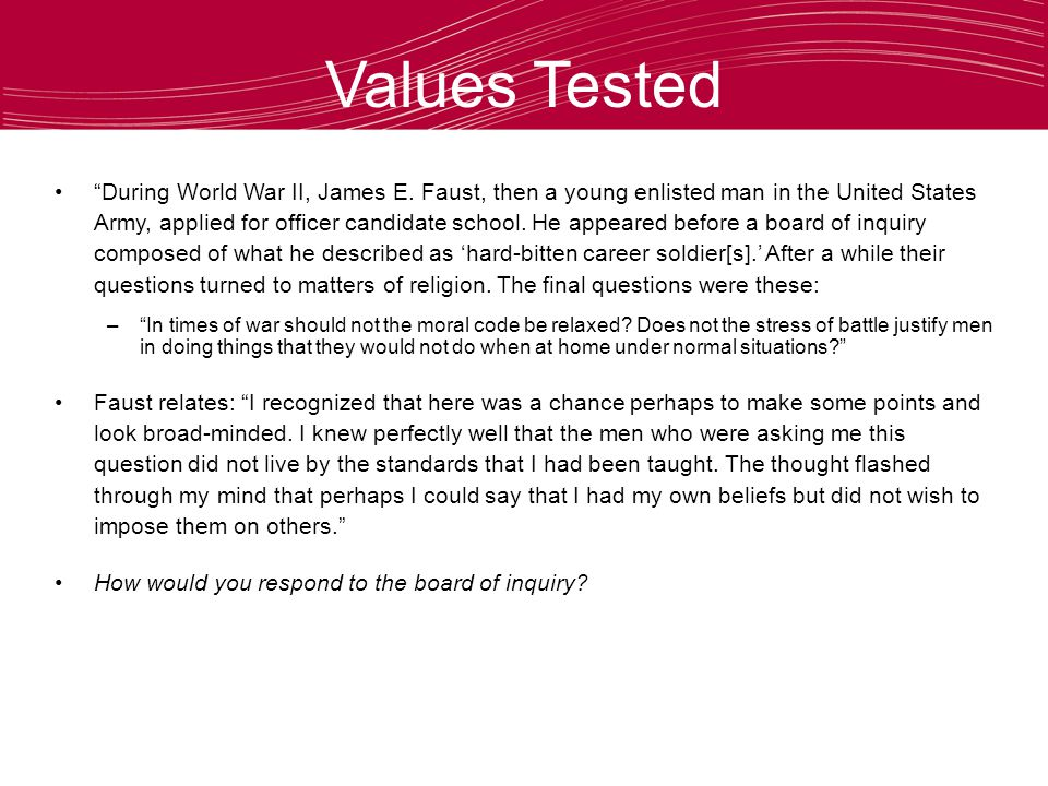 Values Tested During World War II, James E.