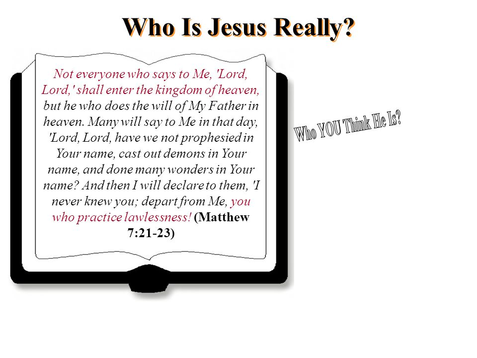Who Is Jesus Really.