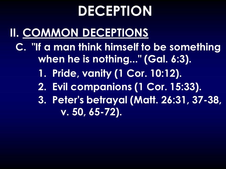 DECEPTION II. COMMON DECEPTIONS C.