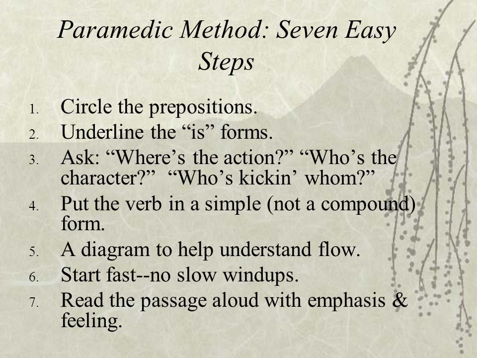 Paramedic Method: Seven Easy Steps 1.Circle the prepositions.