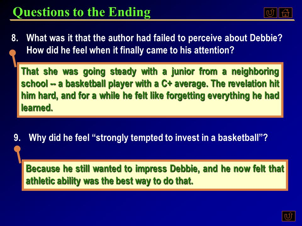 Reading Analysis The ending of the story ( Par. 31 - 33 ) While I was successful in my efforts to bridge the intellectual gap between Debbie and me, I