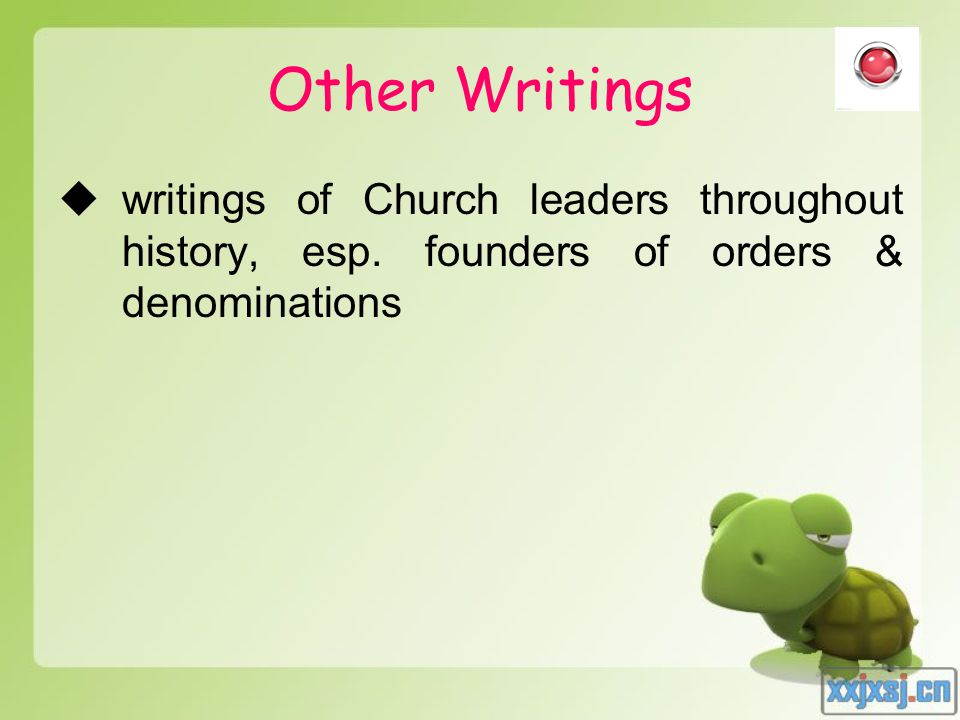 Other Writings  writings of Church leaders throughout history, esp.