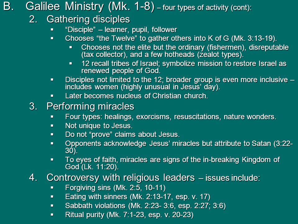 B.Galilee Ministry (Mk.