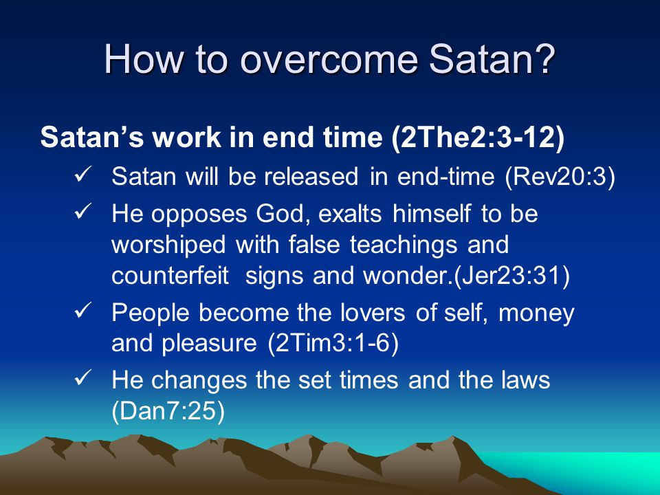 How to overcome Satan.