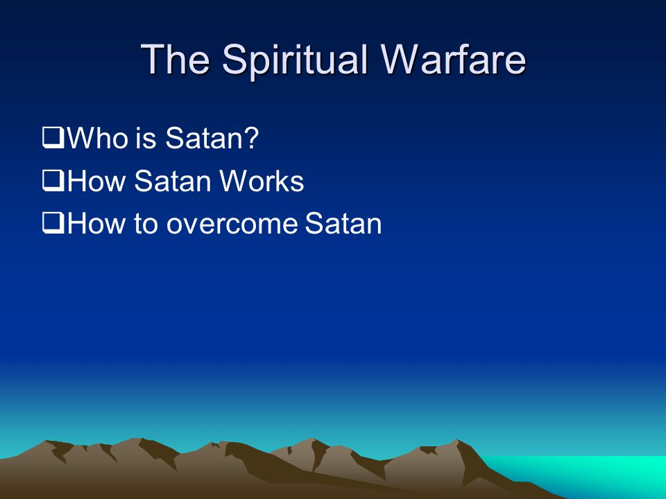  Who is Satan  How Satan Works  How to overcome Satan