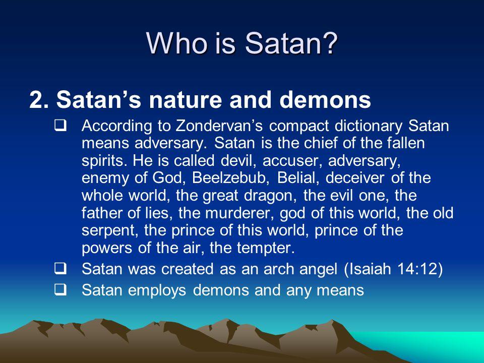 How does Satan work.