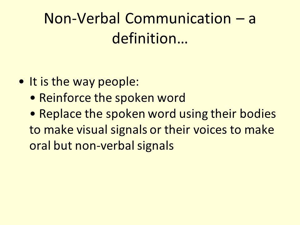 Medium – NON VERBAL sign language – gestures action language – movements object language – pictures, clothes etc